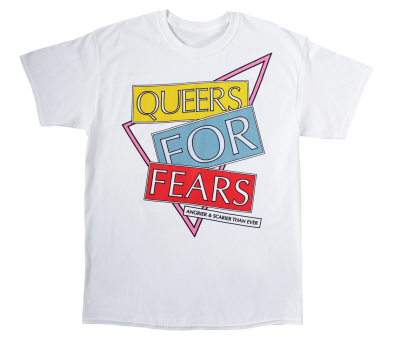 Queers For Fears T-shirt